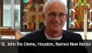 St. John the Divine, Houston, Names New Rector