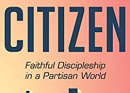 The Importance of Christian Citizenship