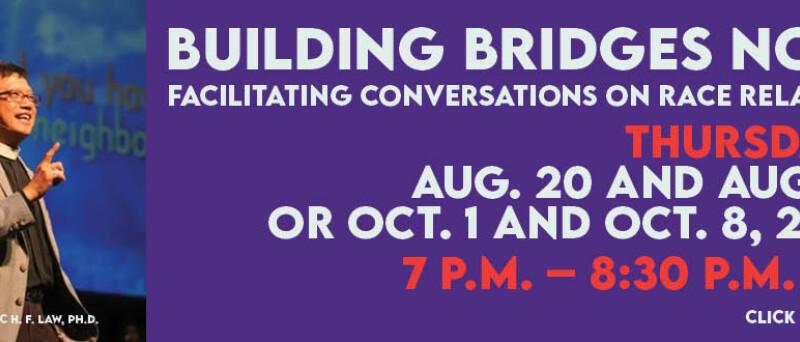 Building Bridges Aug