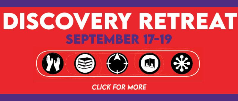 Discovery Retreat Sept 2021